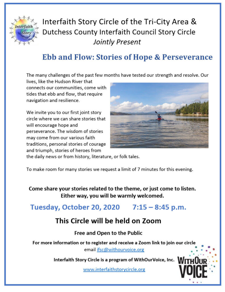 Ebb and Flow: Stories of Hope & Perseverance – Tuesday, October 20, 2020,       7:15 – 8:45 p.m.