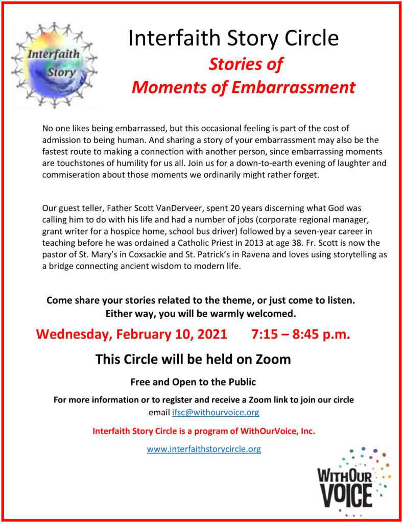 Stories of Moments of Embarrassment – Wednesday, February 10, 2021,       7:15 – 8:45 p.m.