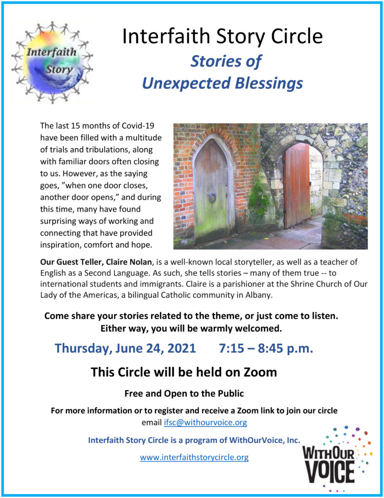 Stories of Unexpected Blessings 2021, June 24, 2021  7:15 – 8:45 p.m.